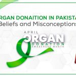 Organ Donation in Pakistan Beliefs & Misconceptions
